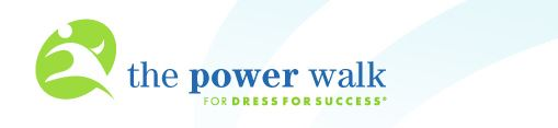 Dress for Success Power walk