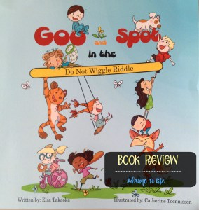 Goo and Spot in the Do Not Wiggle Riddle