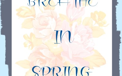 Breathe in Spring Poem and Free Printable