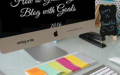 How to Grow a Blog Through Goals + January Goals Planning Sheet