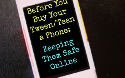 4 Areas to Research Before Buying Your Tween/Teen a Phone
