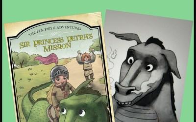 Sir Princess Petra's Mission: The Pen Pieyu Adventures #3