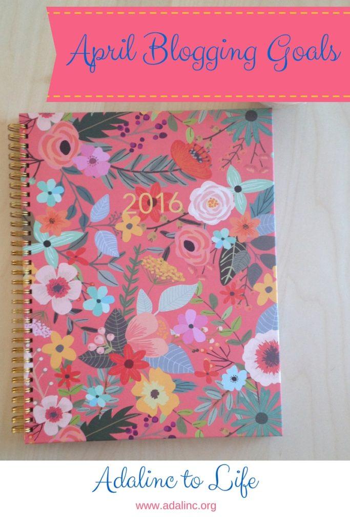 April Blogging Goals