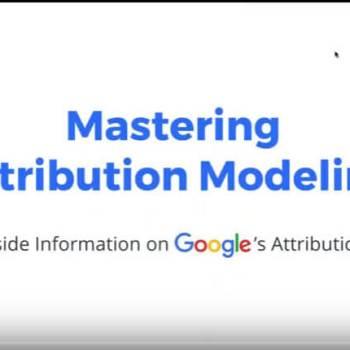 Mastering Attribution Modeling
