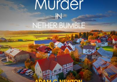 Murder In Nether Bumble