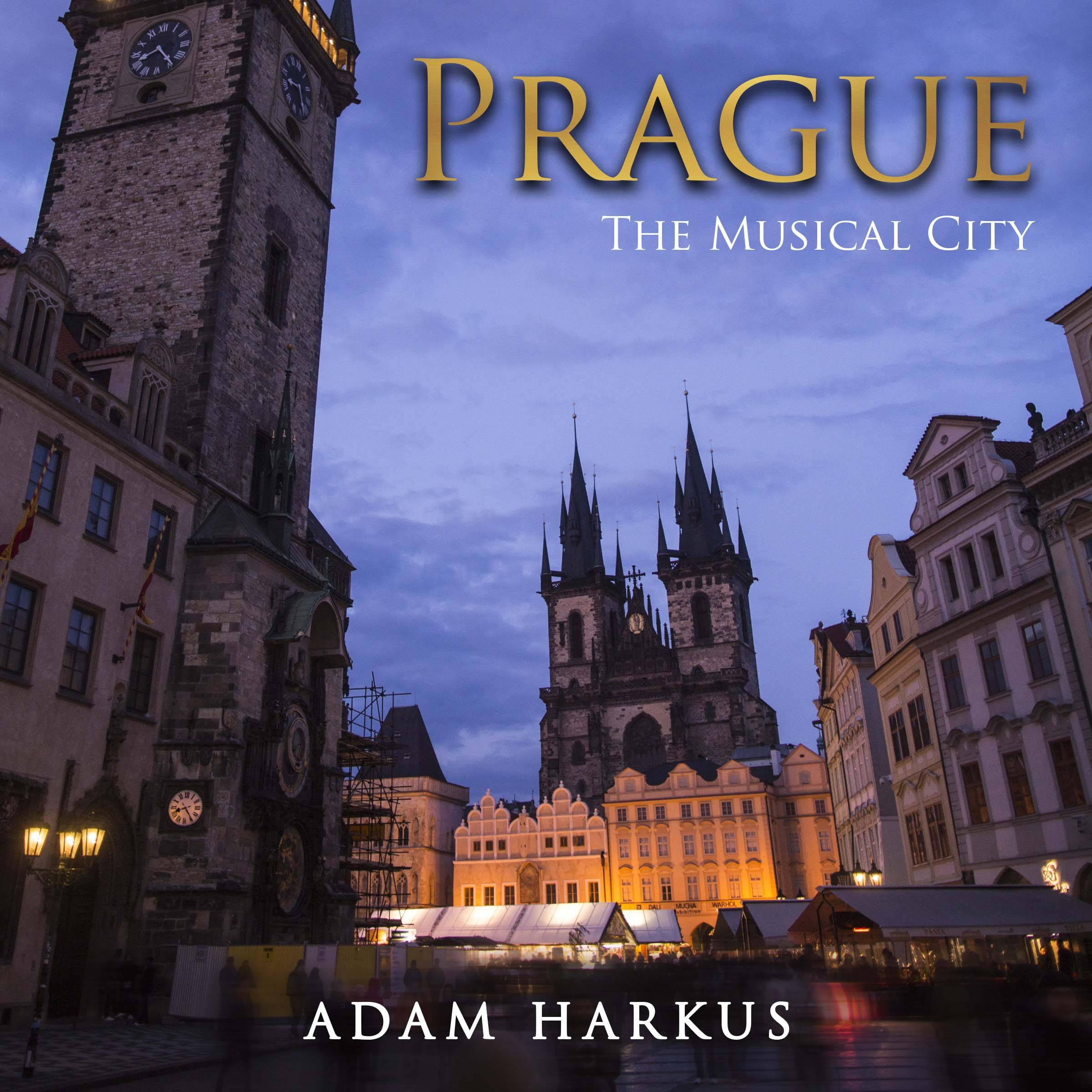 Prague: The Musical City. Out Now on eBook & Paperback! - The Blogging Musician