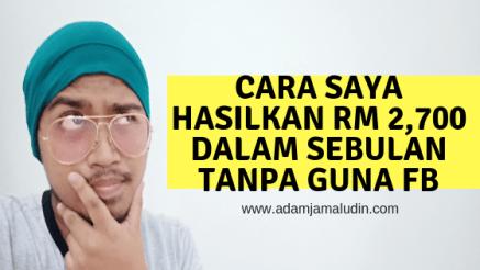 cara saya hasilkan RM 2,700