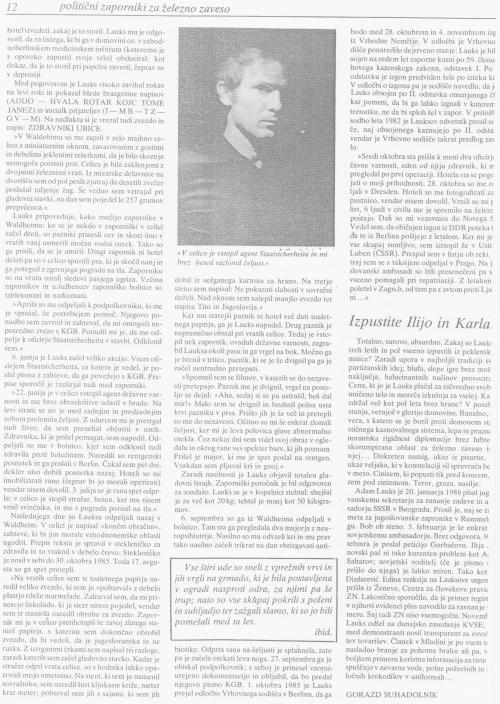 auch zum Preis der Belastung der zwischenstaatlichen Beziehungen wurde MLADINA gedruckt..