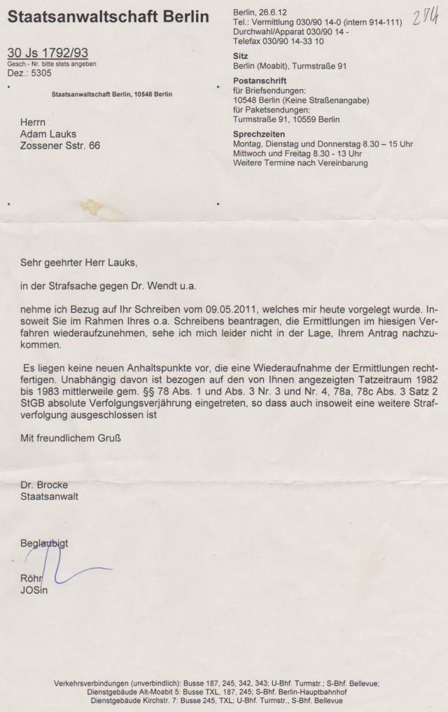 Strafanzeige  30 Js 1792/93  wurde mit der zweiten vom 11.4.2011 zusammengelegt