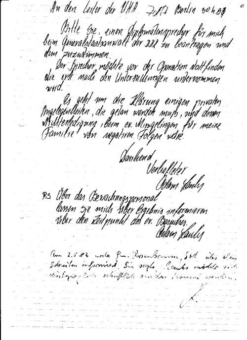 Vor der OP in Berlin Buch  begehrte ich  den Konsul  und den RA Wolf zu sprechen... die Reaktion der Staatsanwaltschaft(der STASI ? )