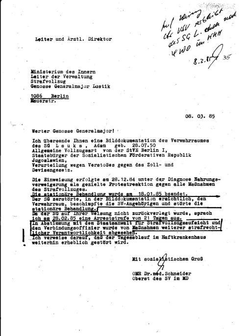 Es herrschte erbarmungsloser Krieg: Leiter und Ärztlicher Direktor OMR Dr.med.Schneider, Oberst des Strafvollzuges im Medizinischen Dienst war in Nöten seit meiner Einlieferung am 28.12.1984..