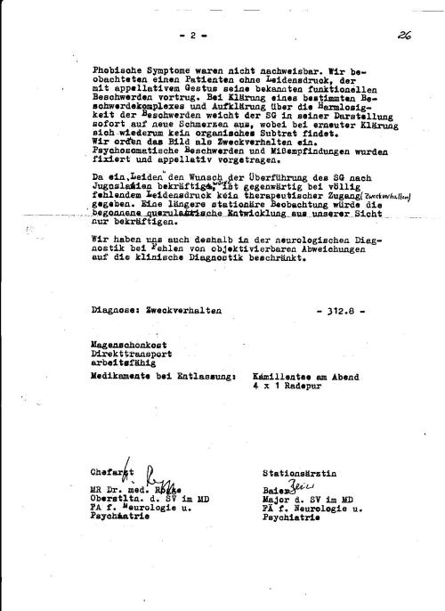 Bereits nach der Verlegung nach Berlin am 1.10.1982 war die Marschroute des MfS festgelegt. Die mechanische Behinderung im Analbereich konnte mit Sicherheit nicht mit Sitzbädern entfernt werden. General Kelchs Befehle galten nicht beim MfS. Das Spiel machten IME NAGEL Führungsoffiziere.