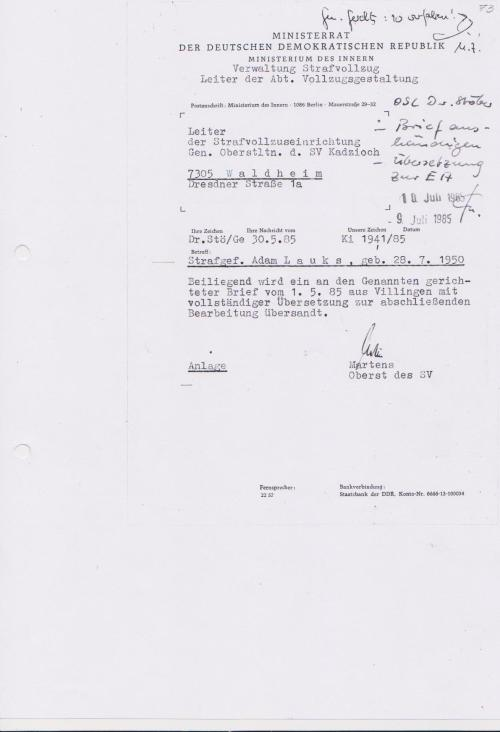 Der Brief vom 1.5.85 kam am 10. Juli 85 an