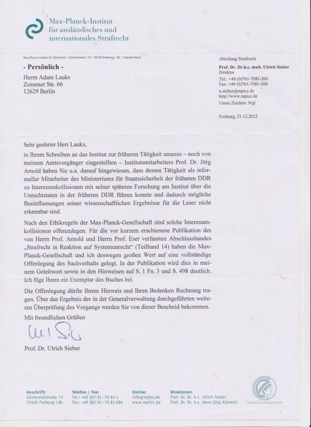 Dem Direktor des Max-Planck-Instituts, Prof. Dr. Ulrich Sieber waren  die Hände gebunden. Er  hat die Fürsorgepflicht für  den Freisler von Dresden !?