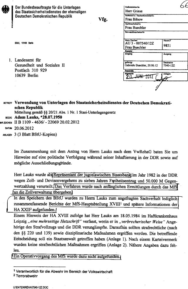 Mitteilung der  BStU  gemäß §§ 20/21 Abs.! Nr.1 StUG ist absicht manipuliert und inhaltlich und recherchemäßig falsch und tendentiös auf die  Verhinderung der Verwaltungsrechtlichen und strafrechtlichen Rehabilitierung. Der Operativ Vorgang MERKUR wurde  hauptsächtlich auf das Objekt MERKUR gerichtet seit 15.9.1981 und Objekt MERKUR  bin ich Adam Lauks - ungesühntes Folteropfer des MfS