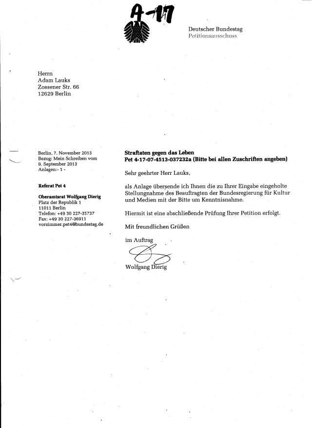 Somit war die Unterdrückung von zwei Petitionen mit  einem Vierzeiler, nach nur zwei Monaten erledigt... für den jenigen  in dessen Auftrag Dierig  unterschrieben hatte Allemal. Den Bundestagpräsidenten Lammert und den Ausschuss für Menschenrechte SO abzufrühstücken mit Hilfe der Jahn  Behörde, das haben  nur SED oder STASI - Altkader drauf, von denen Gauck genug in sein Präsidialamt übernommen hatte... warwen es wirklich 150 Mann !??