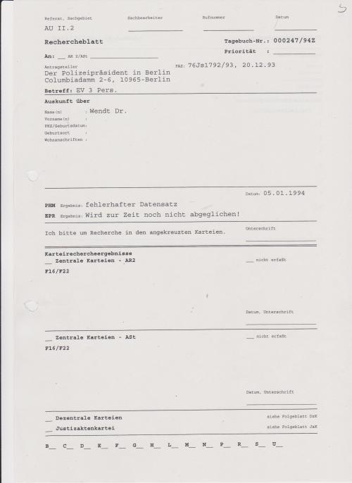 Dr. Wendt war der ChA der 1.Chirurgischen Klinik Berlin-Buch, Haus 115 die zur besonderen Verwendung des MfS bereit stand