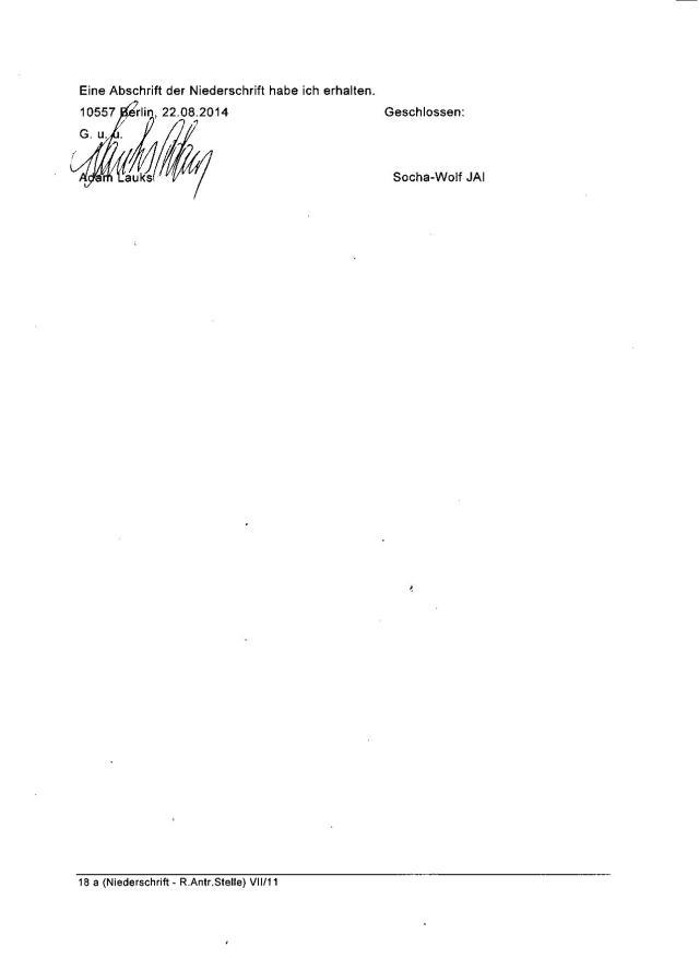 Eine Abschrift der Niederschrift habe ich erhalten