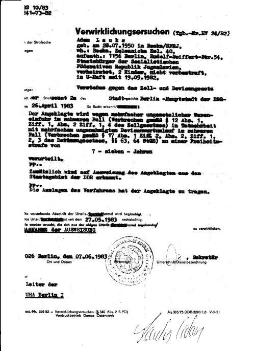 Verwirklichungsersuchen ist deutlich... mein Leben war aber in den Händen des Bösen, der STAZIS, die sich um Gesetze in der DDR nicht kümmerten...Es wäre auch nicht gegangen, ich hatte zwei zerrissenen Venen am After aus den ich ztäglich zunehmend Blut verlor..