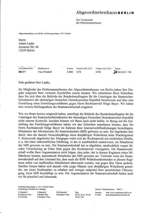 Die Staatsanwaltschaft wollte Ihrer Argumentation nivcht folgen.... die Staatsanwaltschaft, bzw Staatsanwältin Wißmann - Koch  wollte dem Stasiunterlagen Gesetz nicht folgen - Sie hat ihn nicht sich mal angeschaut weder hat Kontakt zu dem in der Strafanzeige benannten Zeugen Roland Jahn in der BStU aufgenommen.