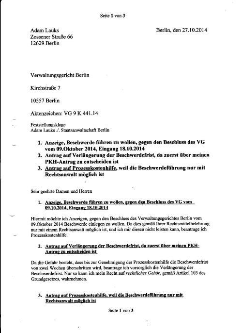 Anzeige,Beschwerde führen zu wollen, gegen den Beschluss des VG vom 09.10.2014, Eingang 18.10.2014