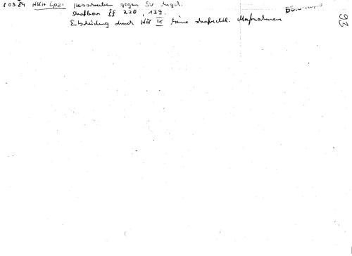 HKH Lpz ( Haftkrankenhaus Leipzig) Hetzschreiben gegen SV Angehör, strafbar §§220,139 Entscheidung durch HA IX keine strafrechtliche Maßnahmen ( !??)