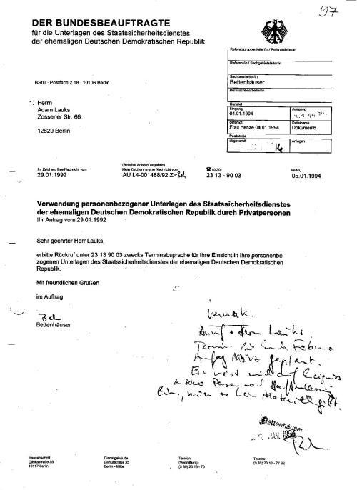 Es war so weit. erbitte Rückruf unter 23139003 zwecks Terminabsprache für Ihre Einsicht in Ihre personenbezogenen Unterlagen des Staatssicherheitsdienstes der ehemaligen...DDR