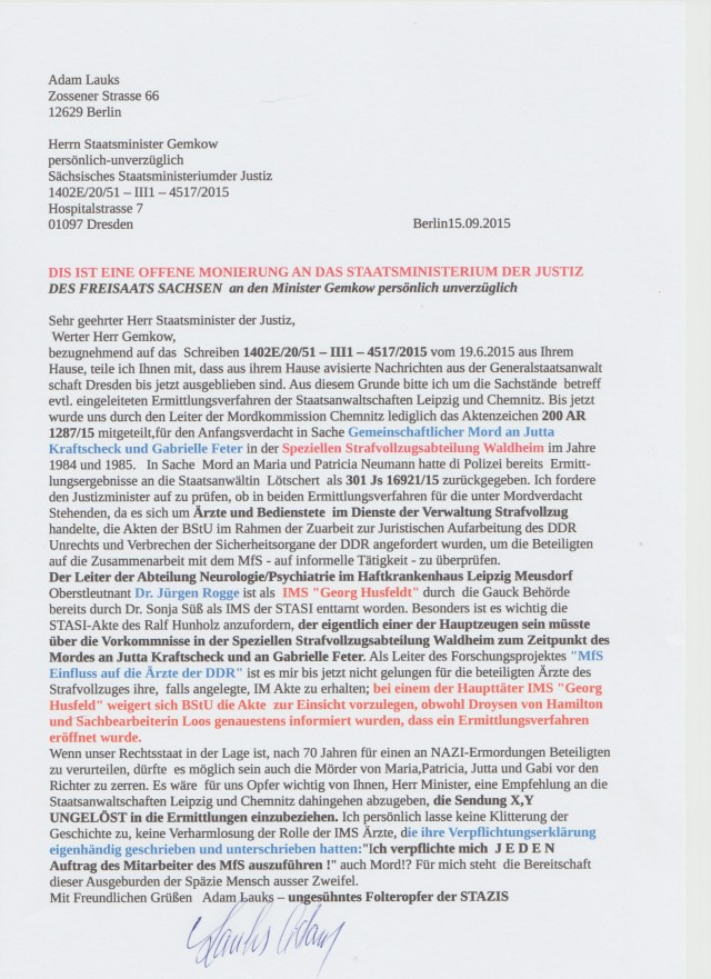 Die Deutsche Justiz hat einen Mitbeteoligten an Judenermordung nach 70 Jahren vor´s Gericht gestellt - und das ist auch gut so. Wird die Sächsische Justiz nach  30 Jahren  uns zeigen dass die Mörder von Jutta Kraftscheck, Gabrielle Geter und Maria und Patricia Neumann gesühnt werden.  Die mörder mit ihrem Bluut an den Händen sind als ehrbare, unbescholtene Bürger unter uns. Ich schäme mich DESWEGEN ein Deutscher zu sein !!!