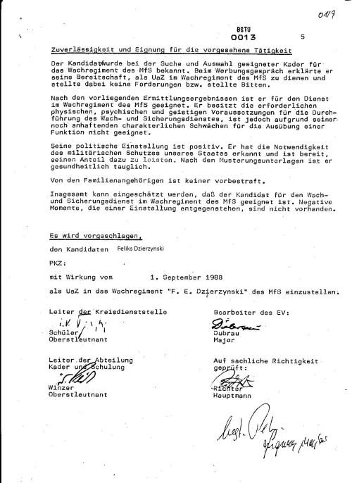 Der Kandidat wurde bei der Suche und Auswahl geeigneter Kader für das Wachregiment des MfS bekannt..... und als UaZ un das Wachregiment