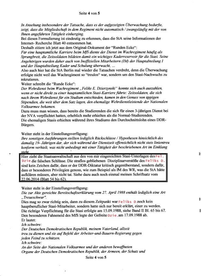 Hier zieht die Staatsanwaltschaft aus den von Mir eingereichten Stasi-Unterlagen des RA
