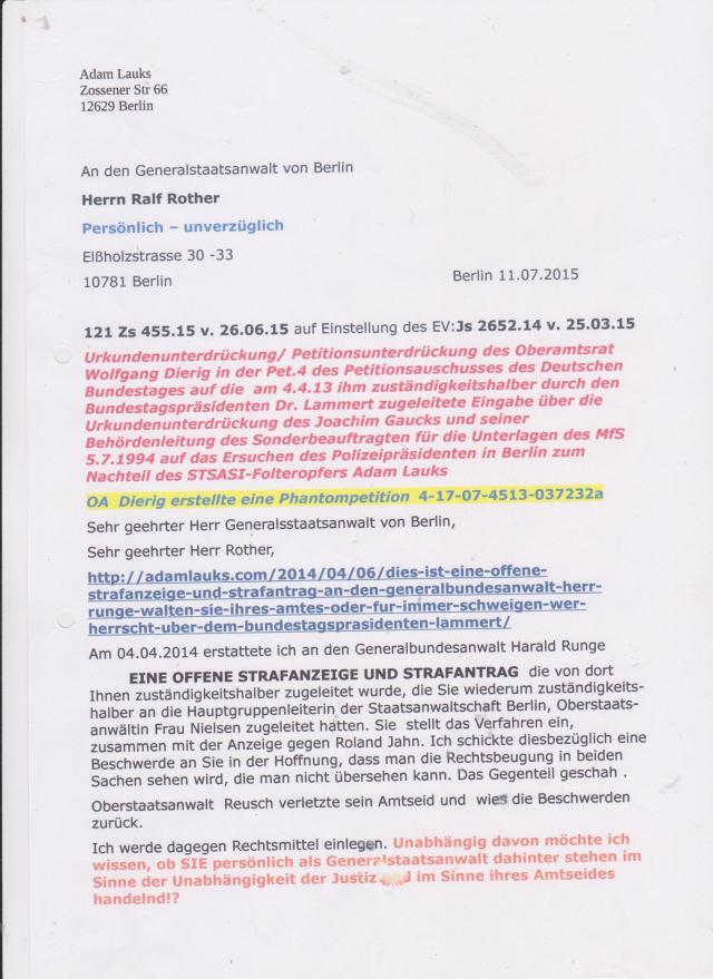 Berlin, 11.07.2015 Sehr geehrter Herr Generalstaatsanwalt von Berlin, Sehr geehrter Herr Rother ,