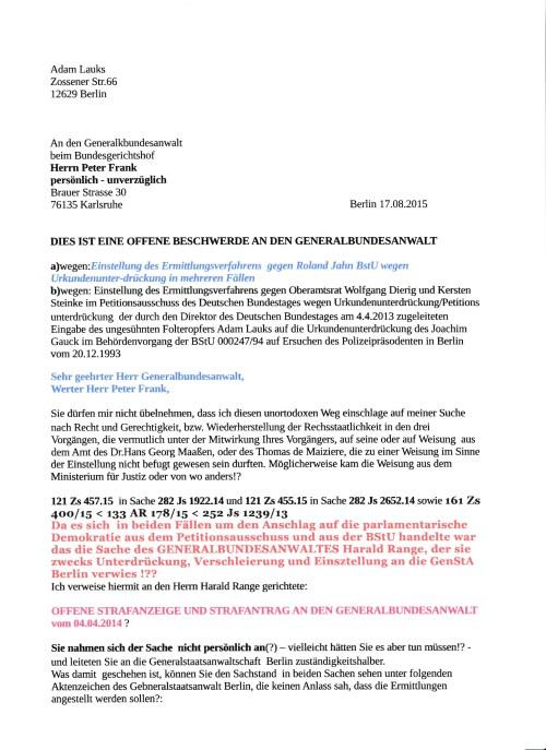 wegen: Einstellung dews Ermittlungsverfahrens gegen Roland Jahn BStU wegen Urkundenunterdrückung in mehreren Fällen