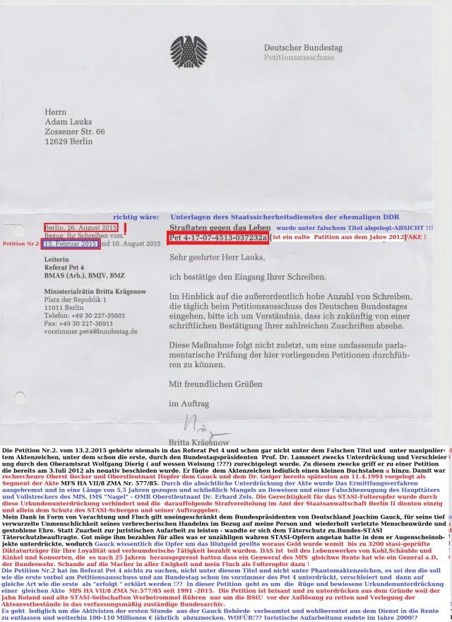 """Am 2.9.2015 ging bei mir die """"Eingangsbestätigung""""  für eine  unterdrückte und verschleierte Petition aus dem Jahre 2013 ein- als Eingangsbestätigung für die Petition vom 13.2.2015 (!?) die Bundestagspräsident Lammert  dem Petitionsausschuss zuständigkeitshalber zur Klärung der darin enthaltenen Eingabe auf die Arbeitder BStU beinhaltwete und mit der Petition aus 2013  nichts gemeinsames hatte."""