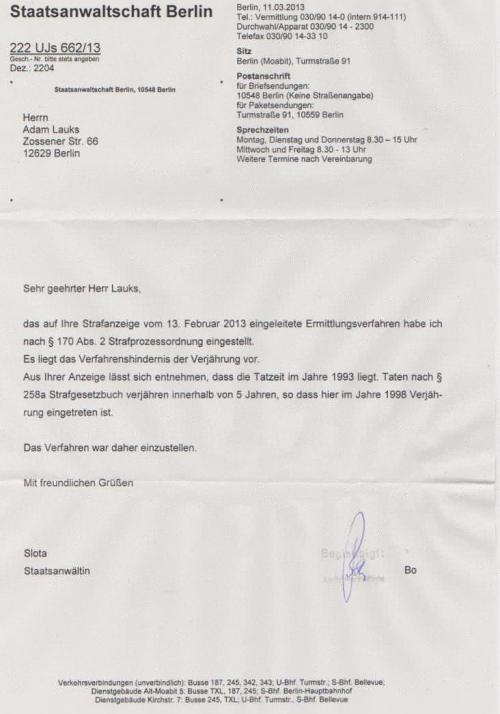 Wegen Urkundenunterdrückung/Strafvereitelung im Amte. Eingestellt WEGEN Verjährung - die Schuld bleibt ungesühnt.