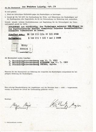 Jovanowski ist verdächtig, das Verbringen mehrerer DDR-Bürger in das kapitalistische Ausland vermittels falscher Grenzübertrittsdokumente vorbereitet zu haben.