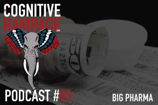 TCR #3: Big Pharma