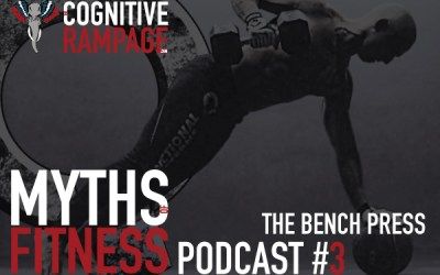Ep3: Myths of Fitness: The Bench Press