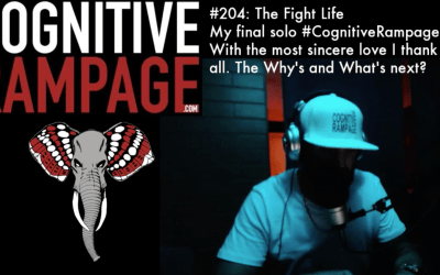 Cognitive Rampage #204: The Fight Life