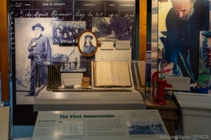 """Homestead National Historical Park - """"The First Homesteader..."""" display"""