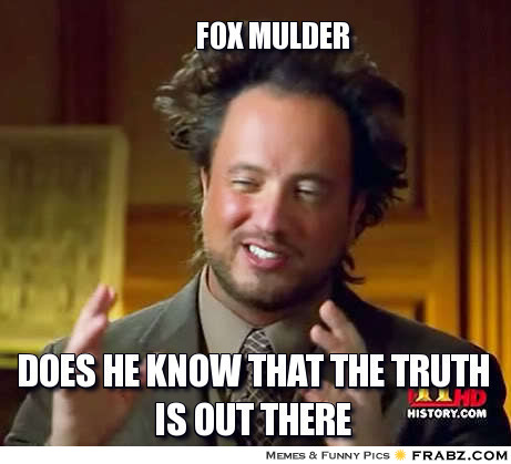 frabz-Fox-Mulder-does-he-know-that-the-truth-is-out-there-a480fe