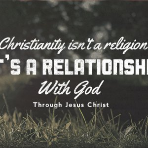 religion is a relationship