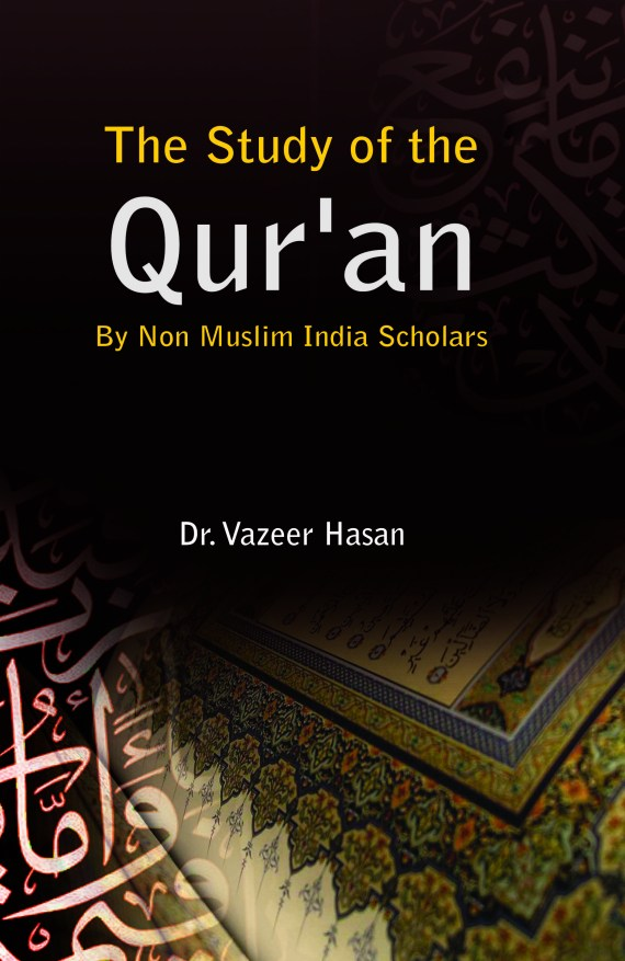 The Study of the Quran by non Muslim india Scholars