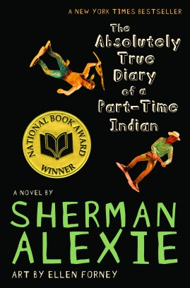 The Absolutely True Diary of a Part-Time IndianSherman Alexie