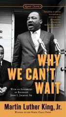 Why We Can't WaitMartin Luther King, Jr.Grades 9 and up
