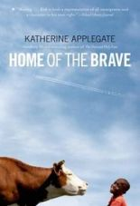 Home of the BraveKatherine ApplegateGrades 5 & up
