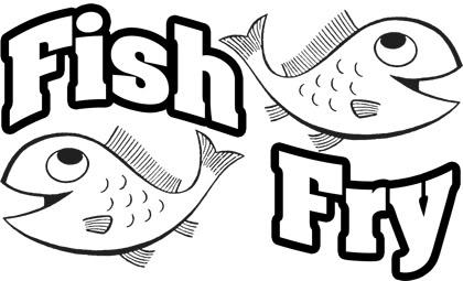 2016 Fish Fry! – Starts Ash Wednesday