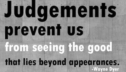 judgements-Wayne-Dyer-Picture-Quote