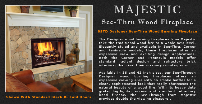 Majestic SeeThru Wood Fireplace Adams Stove Company Wood Stoves In Western Mass Pellet Stoves