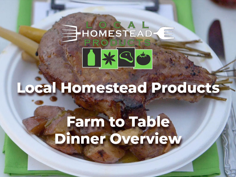 Local-Homestead-Products-Farm-To-Table-Dinner-Overview