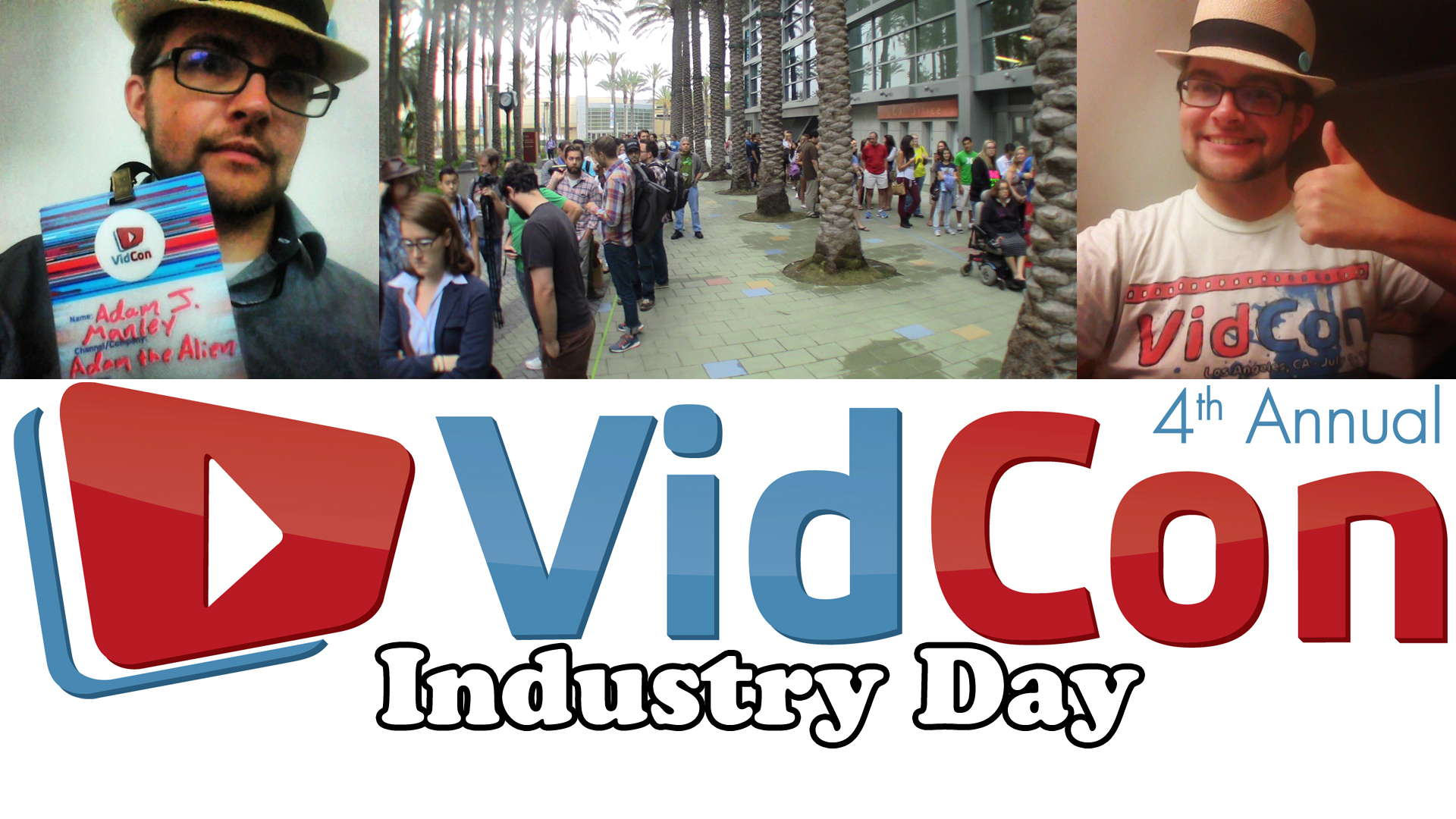 2013-08-01 Vidcon Industry Day